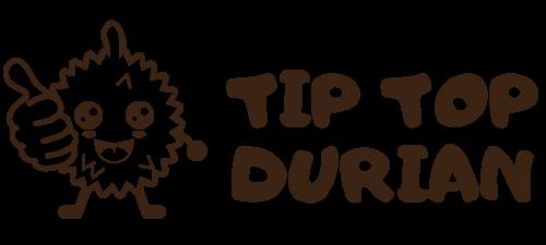 Tip Top Durian